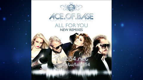 Ace Of Base - All For You (Glam As You Mix by Guena LG)