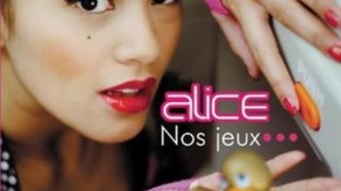 Alice - Nos Jeux... (Club Mix)