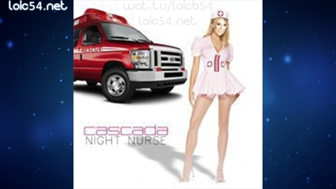 Cascada - Night Nurse (LQ Rip)