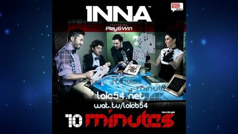 Inna - 10 Minutes (Radio Edit)