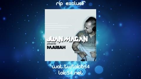 Juan Magan feat Lumidee - Mariah (New Edit)