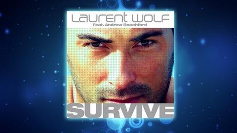 Laurent Wolf - Survive (Club Mix)