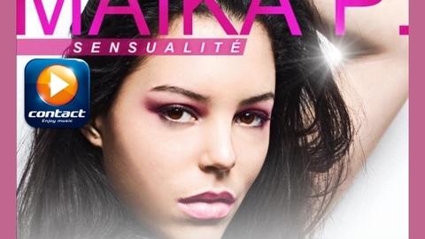 Maïka P. - Sensualité (Radio Edit)