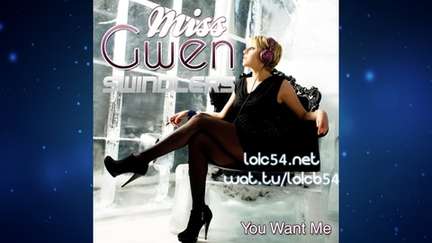 Miss Gwen - You Want Me (Swindlers Remix Edit)