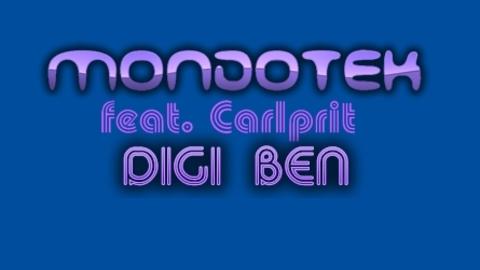 Mondotek feat Carlprit - Digiben (Original Mix)