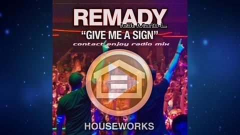 Remady feat Manu-L - Give Me A Sign (Contact Enjoy Radio Mix)