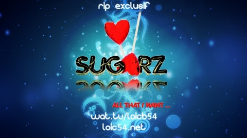 Sugarz - All That I Want