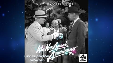 Yolanda Be Cool & Dcup - We No Speak Americano (Vocal Radio Edit)
