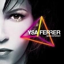 Ysa Ferrer – Sens Interdit (Paradise remix)