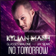 Kylian Mash feat Jay Sean & Malone Glasses – No Tomorrow