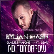 Kylian Mash feat Jay Sean & Malone Glasses – No Tomorrow