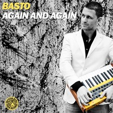 Basto! – Again And Again