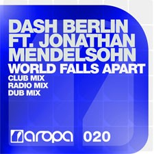 Dash Berlin feat Jonathan Mendelsohn – World Falls Apart (Club Mix)