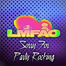 LMFAO – Sorry For Party Rocking (Official New Single)