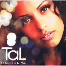 Tal – Le Sens De La Vie (Version 2012)