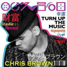 Chris Brown feat Rihanna – Turn Up The Music