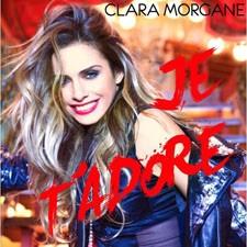 Clara Morgane – Je T'Adore