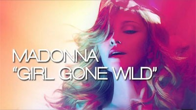 Madonna – Girl Gone Wild (Prod by Benny Benassi)