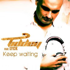 Tiddey feat Lyck – Keep Waiting