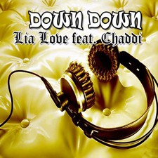 Lia Love feat Chaddi – Down Down (Kriss Raize Radio Edit)