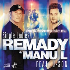 Remady & Manu-L feat J-Son – Single Ladies (Radio Edit)
