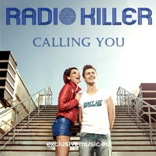 Radio Killer – Calling You