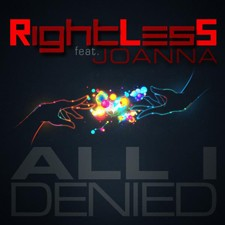 RightLesS feat Joanna – All I Denied (RLS & 2Frenchguys Edit Mix)