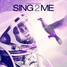 Thomas Gold – Sing2Me