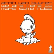 Armin Van Buuren – We Are Here To Make Some Noise (Netherlands Euro 2012 Anthem)