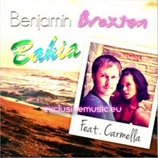 Benjamin Braxton feat Carmella – Bahia (Version Francophone) + (Brazil Version) + (Official Video)