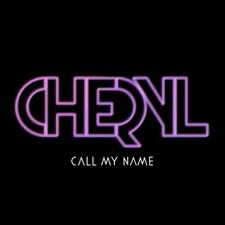 Cheryl – Call My Name