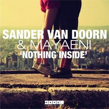 Sander Van Doorn Feat Mayaeni – Nothing Inside