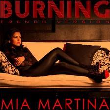 Mia Martina – Burning (Monte Le Son) (Loicb54 LangMix)
