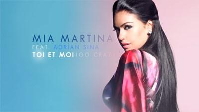Mia Martina feat Adrian Sina – Go Crazy (Toi Et Moi) (Loicb54 LangMix)