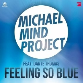 Michael Mind Project feat Dante Thomas – Feeling So Blue (NRJ : 07/06/2012 – 17:34)