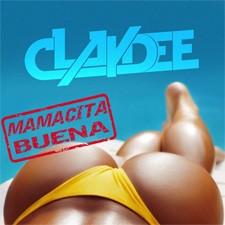 Claydee – Mamacita Buena