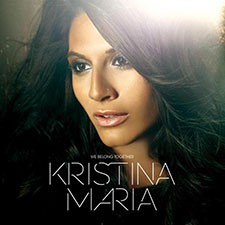 Kristina Maria – We Belong Together (Version Française)