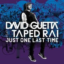 David Guetta feat Taped Rai – Just One Last Time