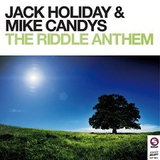 Jack Holiday & Mike Candys – The Riddle Anthem (Jack-N-Mike Festival Mix)