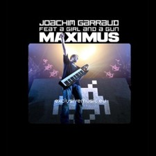 Joachim Garraud feat a Girl And A Gun – Maximus (Promotional Kit)
