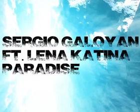 Sergio Galoyan feat Lena Katina – Paradise