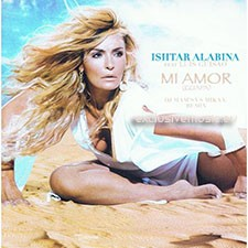 Ishtar Alabina feat Luis Guisao – Mi Amor (Guapa) (DJ Mam's vs Mika V Remix)