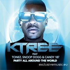 KTREE feat Tonez, Snoop Dogg & Candy 187 – Party All Around The World (David May Radio Edit)