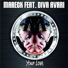 Mareck feat Diva Avari – Your Love