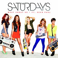 The Saturdays feat Sean Paul – What About Us