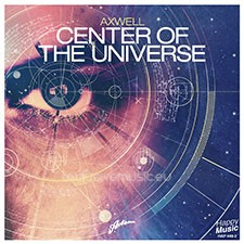 Axwell – Center Of The Universe (Real Original Mix) [NRJ WORLD EXCLUSIVE PREMIERE]