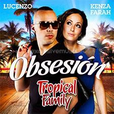 Kenza Farah & Lucenzo – Obsesion