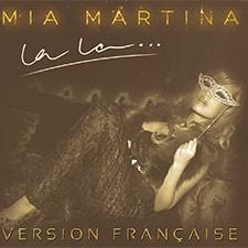 Mia Martina – La La…(Version Francaise)