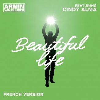 Armin Van Buuren feat Cindy Alma – Beautiful Life (Loicb54 LangMix)