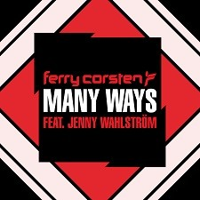 [Radio Promo] Ferry Corsten feat Jenny Wahlstrom – Many Ways